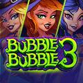 Bubble Bubble 3